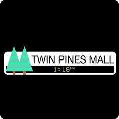 Twin Pines Mall -  https://shirtscope.com/images/products/123416/123416_d.jpg