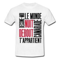 NUIT DEBOUT  DESSINE-MOI LE MONDE QUI T'APPARTIENT...