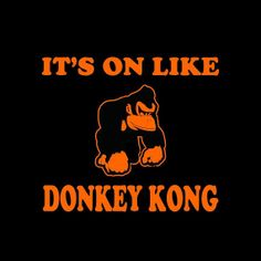 Mens It's on like donkey kong t shirt  youth funny by foultshirts, $14.00