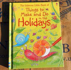 Călători printre cărți: Usborne Things to make and do in the holidays