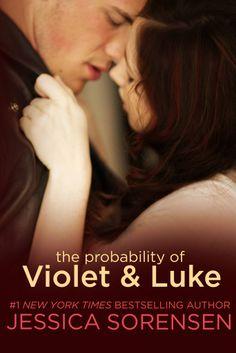 The Probability of Violet & Luke – Jessica Sorensen.  I love these two.
