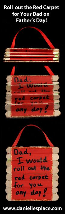 Father's Day Craft - Dad, I'd roll out the red carpet for you any day! folding craft stick father's day card From www.daniellesplace.com - popsicle stick craft - craft stick craft