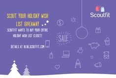 Win Your Scoutfit Holiday Wish List Worth $500! | And Then We Saved