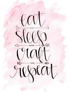 """Eat. Sleep. Craft. Repeat."" One of three awesome FREE Wall Decor Printables! Awesome craft inspirations for your craft room, dorm room, or anything else. Put them in a custom DIY painted  frame as a special gift for your favorite crafter!"