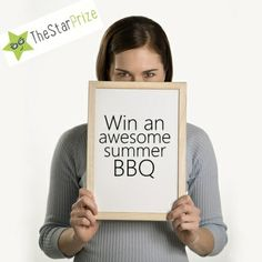 Re-pin this image for an entry into our awesome summer BBQ competition. Entries valid up to and including 20th April. The winner will be announced on facebook @ http://www.facebook.com/TheStarPrize.