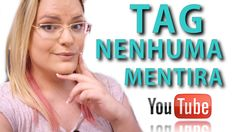 NENHUMA MENTIRA YOUTUBE | MARCELLA ALMEIDA