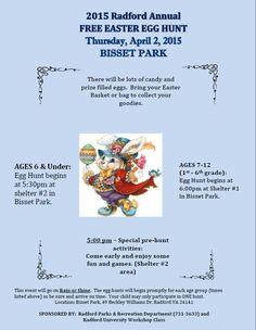 The City of Radford presents the 2015 Radford Annual Easter Egg Hunt on Thursday, April 2nd at Bisset Park starting at 5 pm.