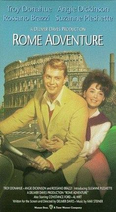 Rome Adventure (1962), with Suzanne Pleshette and Troy Donahue.
