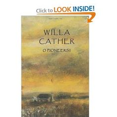 "Willa Cather ""O Pioneers"""