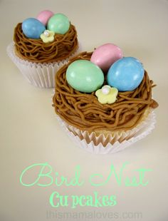 Birds Nest Cupcakes - Perfect for Easter/Spring.