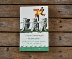 "Make games with recycled materials. The book ""Così per Gioco"" is printed on #ShiroAlgaCarta, made using algae / Publisher Interlinea Lerane www.interlinea.com - Share it on Twitter https://twitter.com/favini_en/status/862252150809866240"