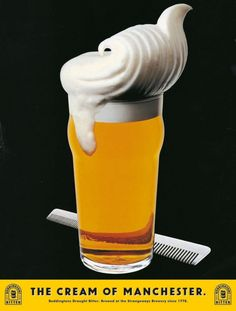 """Sir John Hegarty for Boddingtons - """"The Cream of Manchester"""" Manchester, Mad Ads, Great Ads, Vintage Recipes, Vintage Food, Industrial Revolution, Creative Advertising, Advertising Campaign, Vintage Advertisements"""