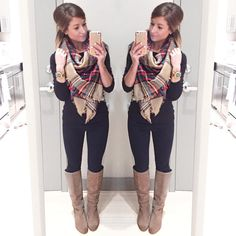 Black pants, suede boots, big scarf, maybe leggings