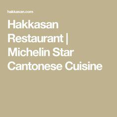 Hakkasan Restaurant | Michelin Star Cantonese Cuisine