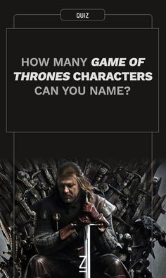 How Many 'Game of Thrones' Characters Can You Name?