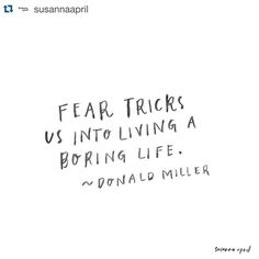 #Repost @susannaapril Fear tells lies. They're lame, sucky and more than a little bit annoying & painful. I'm sorry that fear has tricked you into burying your dreams deep in the dirt. I know what it feels like, and my heart goes out to you. You are worth more, loved more and your dreams are far more important than fear will EVER tell you (actually - never tell you). So let this be the last time fear tricks you into living a boring life. Give it the boot, let me tell you, it will be more tha