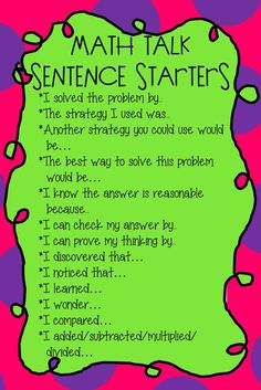Math Talk Sentence Starters: Another chart that can be used to help students start discussions in math classroom. Math Classroom, Kindergarten Math, Teaching Math, Math Literacy, Math Teacher, Teacher Stuff, Classroom Ideas, Math Education, School Teacher