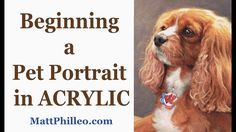 Beginning a Pet Portrait in Acrylic