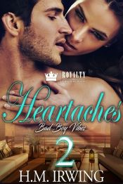 Heartaches 2 by H.M. Irwing - OnlineBookClub.org Book of the Day! @hirwing @OnlineBookClub