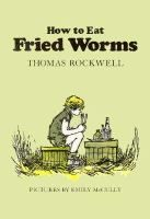 A guide for using how to eat fried worms in the classroom thomas a guide for using how to eat fried worms in the classroom thomas rockwell jane benes denton google books read alouds pinterest third grade ccuart Images