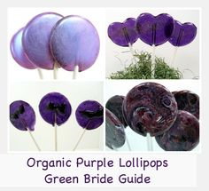 Purple natural lollipops in so many colors and flavors Purple And Green Wedding, Edible Wedding Favors, Food To Go, Lollipops, Confectionery, Let Them Eat Cake, Wedding Details, Eco Friendly, Bride
