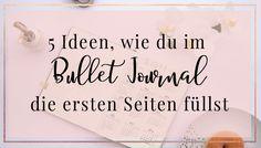 Bullet Journal Ideen für den Anfang- die ersten 5 Seiten