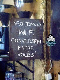 Conversem entre vocês!