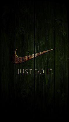 Nike- just do it