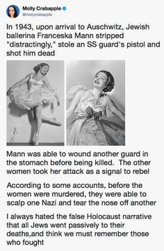 It was one of the most celebrated acts of resistance by a Jewish woman at the Auschwitz-Birkenau extermination camp: an actress stripped naked and about to be gassed pulled a gun from a notoriously brutal guard and shot him dead. The Words, History Memes, History Photos, History Books, Faith In Humanity Restored, Wtf Fun Facts, Random Facts, Funny Facts, Random Stuff