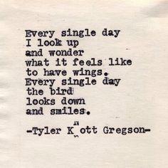 -Tyler Knott Gregson