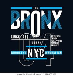the bronx ny city cool awesome typography t shirt design vector illustration,element vintage artistic apparel product - Vector T Shirt Design Vector, Shirt Print Design, Graphic Design Print, Shirt Designs, Typography Drawing, Typography Poster Design, Lettering, Typography T Shirt, City Illustration