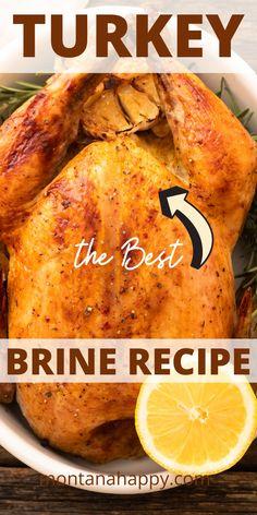 Best Turkey Brine, Best Turkey Recipe, Whole Turkey Recipes, Recipe For Brining Turkey, Best Turkey Injection Recipe, Simple Turkey Brine, Brine For Chicken, Smoked Turkey Brine, Smoked Whole Turkey