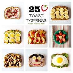 Toast Toppings: 25 Ideas for a Healthy Breakfast | Healthy Ideas for Kids