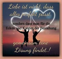"Sobald man alle ""Ecken und Kanten"" des Partners kennt. :) Love Quotes, Inspirational Quotes, My Forever, Love Rocks, Love Of My Life, I Love You, Relationship, Thoughts, Feelings"