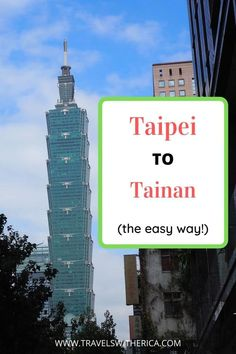 Taipei and Tainan are two popular cities in Taiwan for tourists to visit. Click through to read a complete guide on how to easily travel from Taipei to Tainan. It covers how to travel from Taipei to Tainan by high-speed rail, train, bus, and plane. This is the only post you'll need to read if you're in Taiwan and want to travel from Taipei to Tainan. #Taipei #Tainan #Taiwan #TravelsWithErica via @Travels with Erica Taiwan Travel, China Travel, India Travel, France Travel, Travel Guides, Travel Tips, Travel Abroad, Travel Hacks, Time Travel