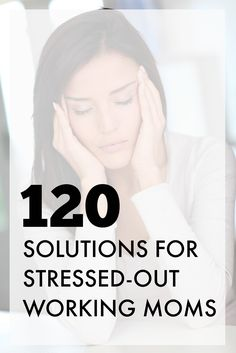 Proven success strategies for working moms who are feeling stressed out and overwhelmed.