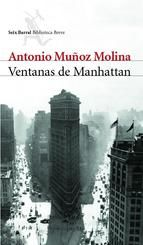 """Ventanas de Manhattan"" de Antonio Muñoz Molina"