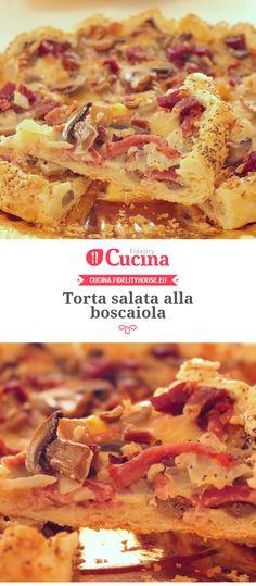 Torta salata alla boscaiola della nostra utente Gloria. Unisciti alla nostra Community ed invia le tue ricette!