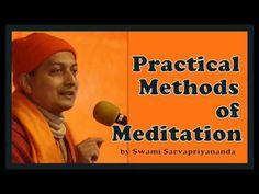 Practical Methods of Meditation by Swami Sarvapriyanandaji Meditation, Management, Mindfulness, Youtube, Faith, Consciousness, Youtubers, Youtube Movies, Religion