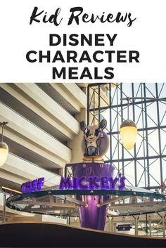 Kid Reviews - Disney Character Meals - The Blogorail