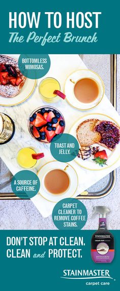 Looking to host the perfect brunch? All you need are mimosas, coffee, toast, and powerful STAINMASTER® Carpet Stain Remover. Learn more about the best coffee-stain remover for carpet—it even protects against resoiling by repelling dirt.