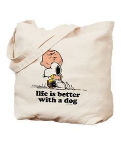 'Life Is Better With a Dog'