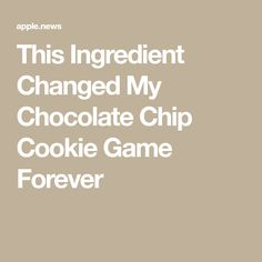 This Ingredient Changed My Chocolate Chip Cookie Game Forever — Cookie Recipes, Dessert Recipes, Desserts, Cookie Ideas, Yummy Recipes, Choclate Chip Cookie Recipe, Cookie Games, Cream Cheese Cookies, Food 52