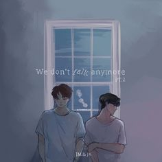 We don't talk anymore ~