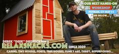 Relaxshacks.com: Five cool tiny house, cabin, shed, hut, cabin EYE CANDY shots