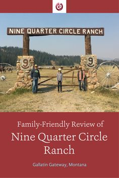 Review and Highlights of Nine Quarter Circle Ranch, Montana with Kids
