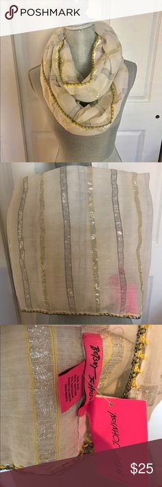 Betsey Johnson infinity scarf New with tags! 95% cotton 5% metallic. Lightweight  and airy. Neutral colors with a hint of yellow will compliment almost any outfit and is perfect for those breezy summer nights. Betsey Johnson Accessories Scarves & Wraps