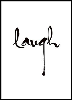 Stylish typography print with the word laugh in a black font