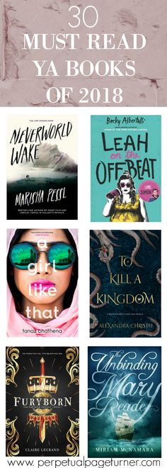 30 Must Read YA Books Coming Out In 2018 -- great list