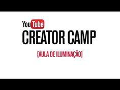 Youtube Brasil - Iluminação
